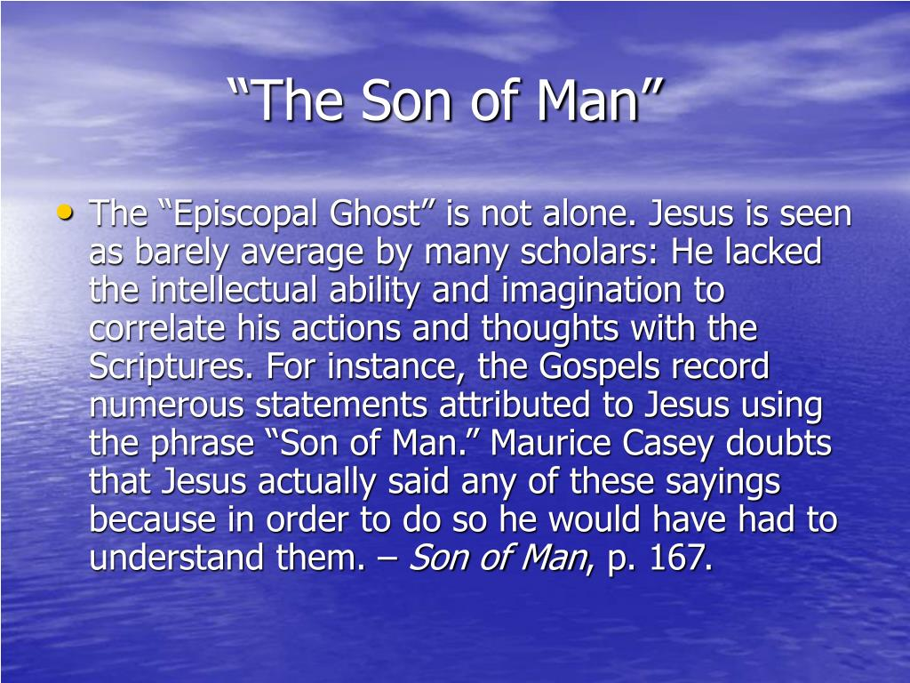 """""""The Son of Man"""""""