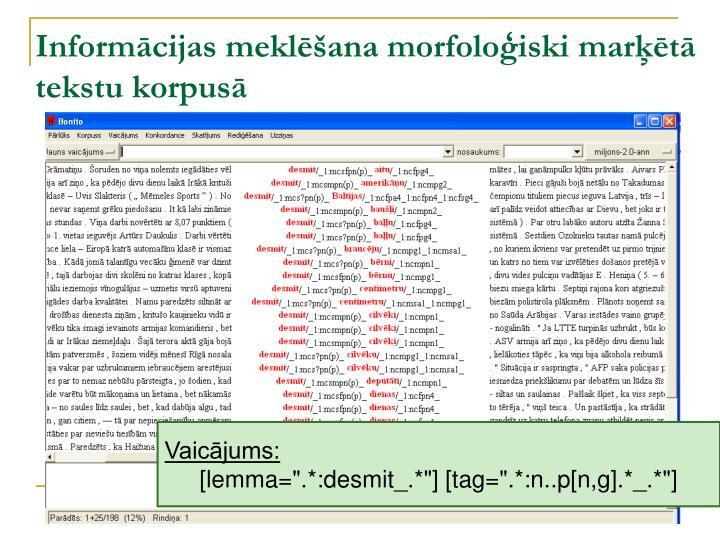 Informācijas meklēšana morfoloģiski marķētā tekstu korpusā