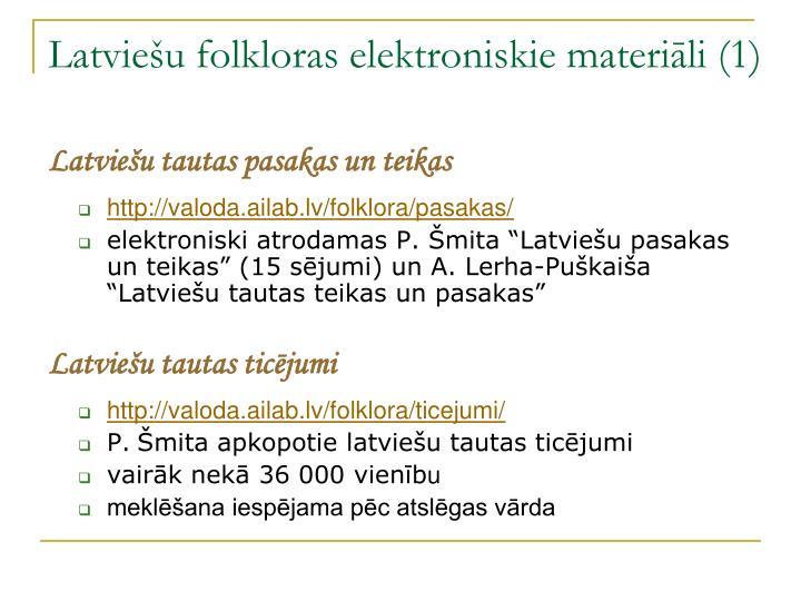 Latviešu folkloras elektroniskie materiāli (1)