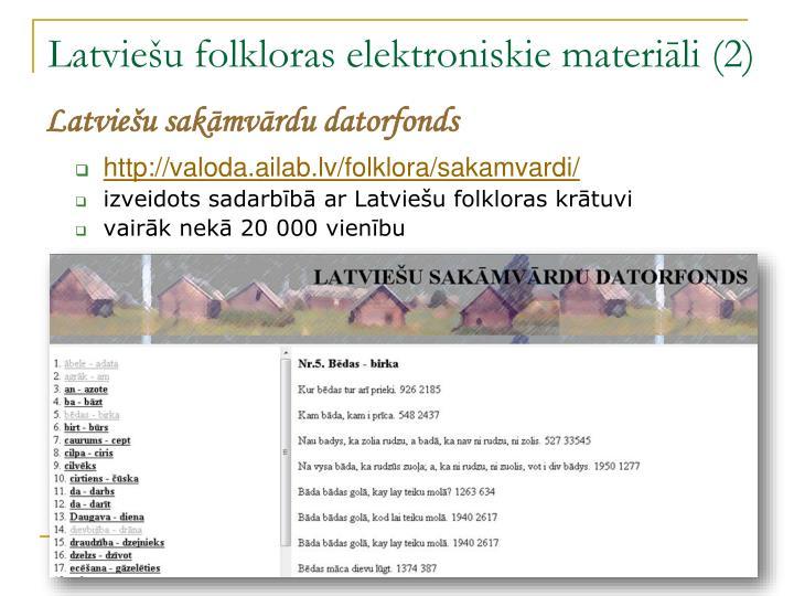 Latviešu folkloras elektroniskie materiāli (2)
