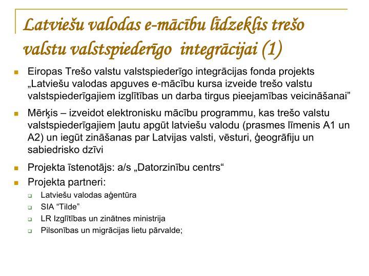 Latviešu valodas e-mācību līdzeklis trešo valstu valstspiederīgo  integrācijai