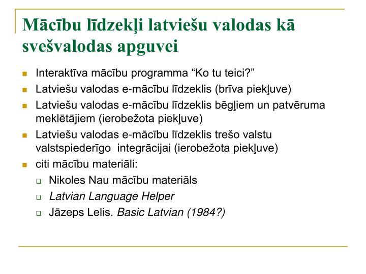 Mācību līdzekļi latviešu valodas kā svešvalodas apguvei