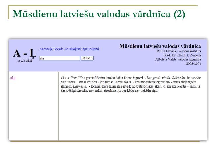 Mūsdienu latviešu valodas vārdnīca (2)