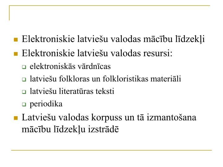 Elektroniskie latviešu valodas mācību līdzekļi