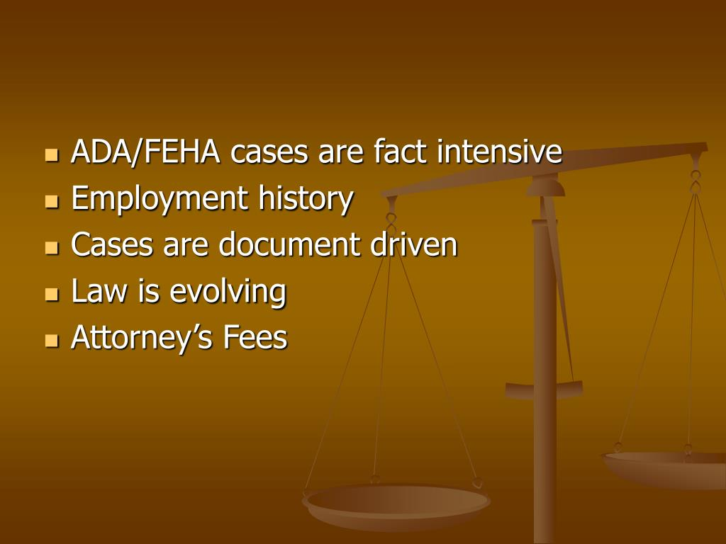 ADA/FEHA cases are fact intensive