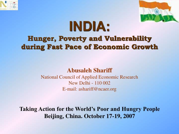 India hunger poverty and vulnerability during fast pace of economic growth