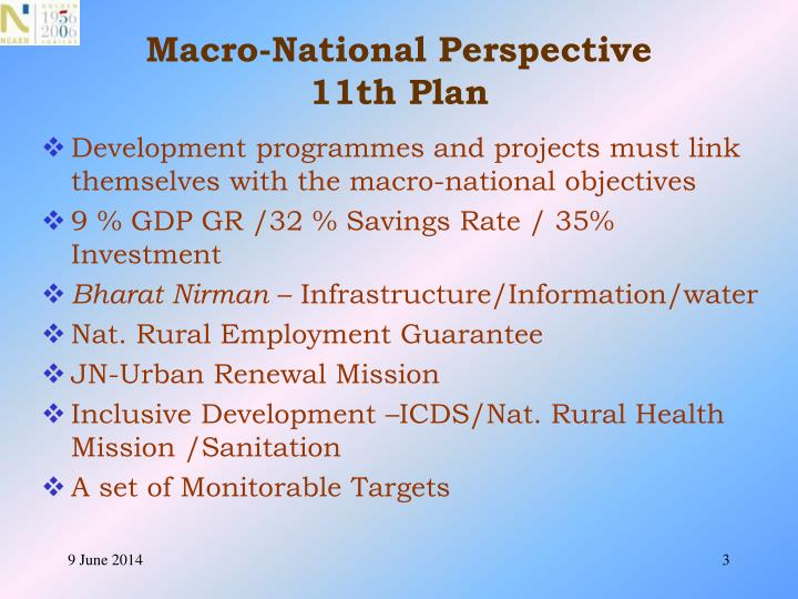 Macro national perspective 11th plan