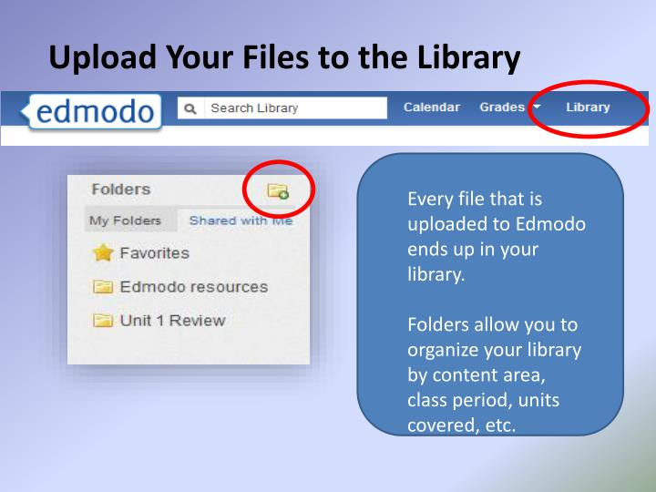 Upload Your Files to the Library