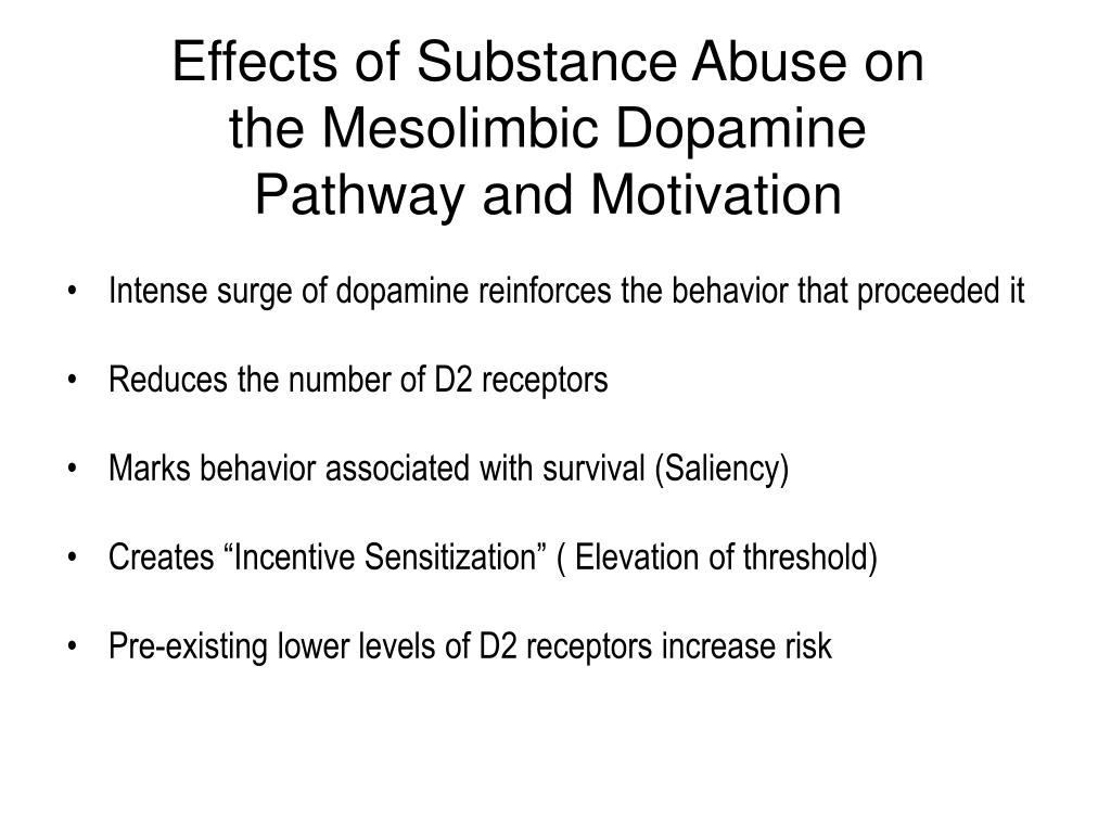 Effects of Substance Abuse on the Mesolimbic Dopamine Pathway and Motivation