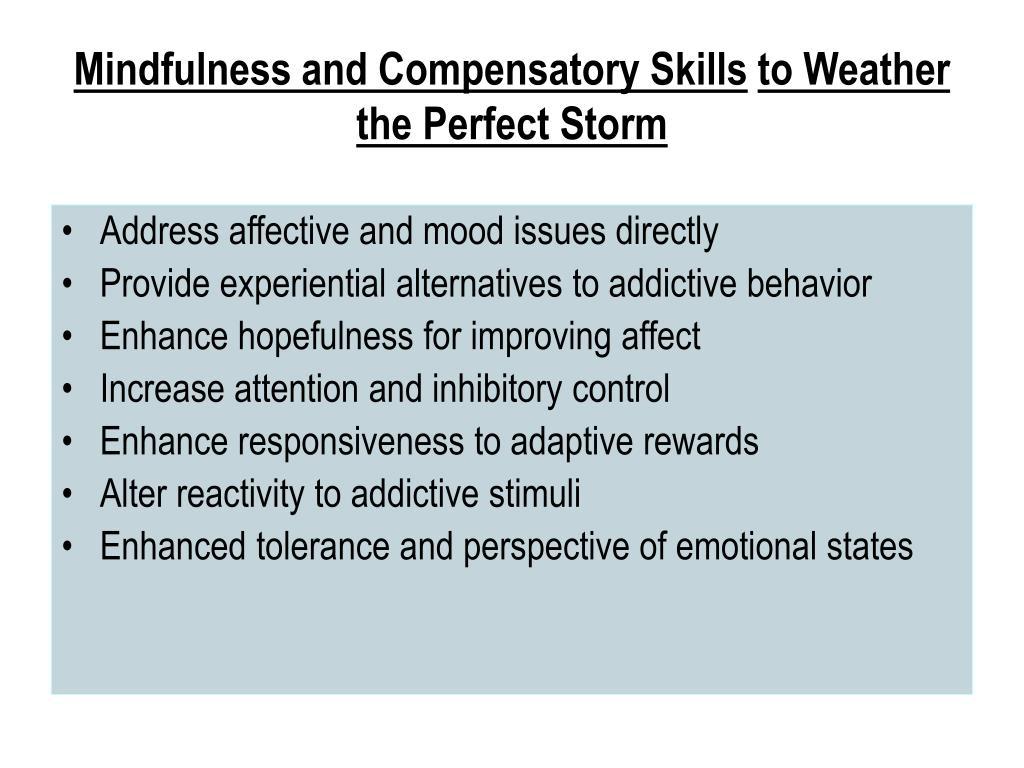 Mindfulness and Compensatory Skills