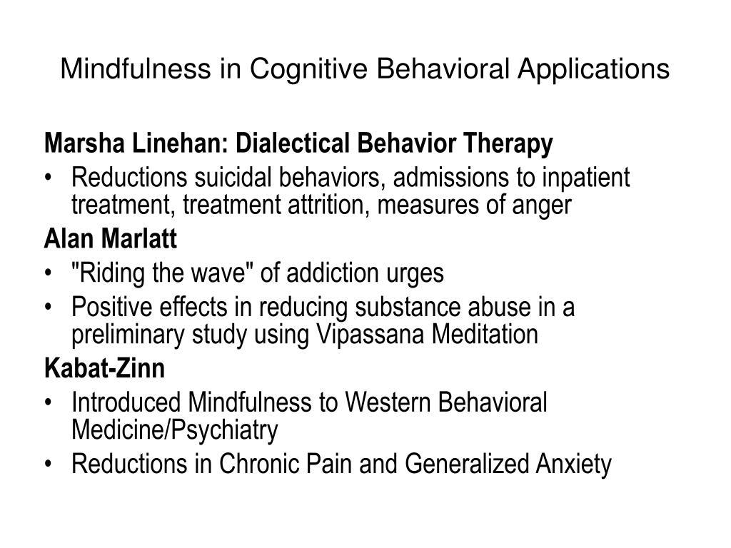 Mindfulness in Cognitive Behavioral Applications