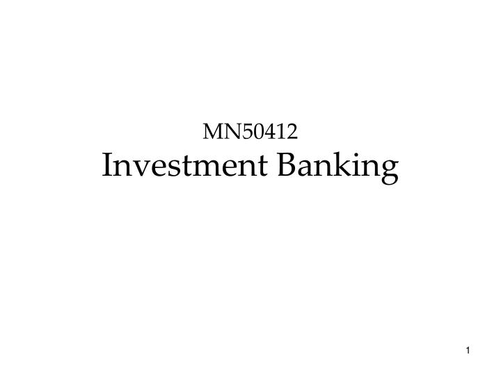 Mn50412 investment banking