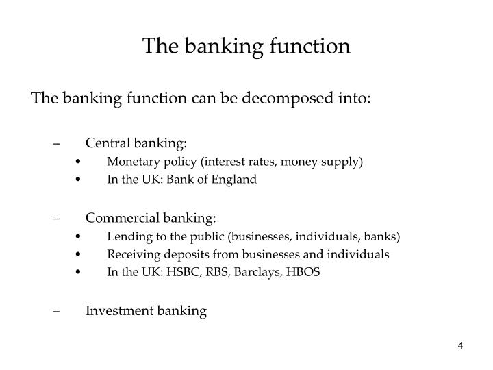 The banking function