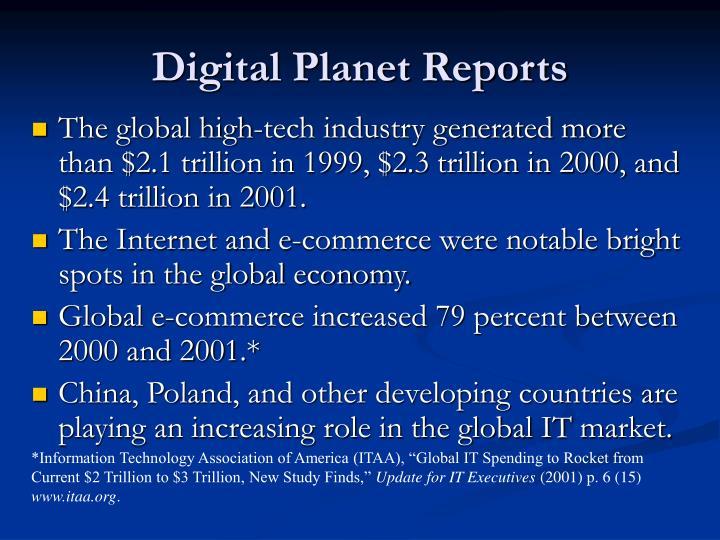 Digital Planet Reports