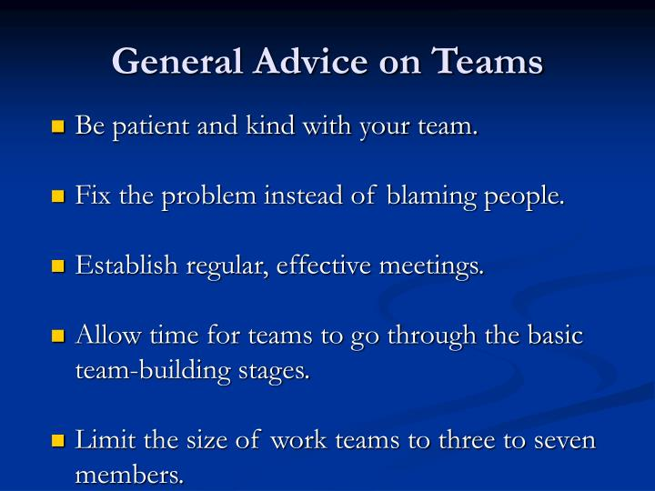 General Advice on Teams