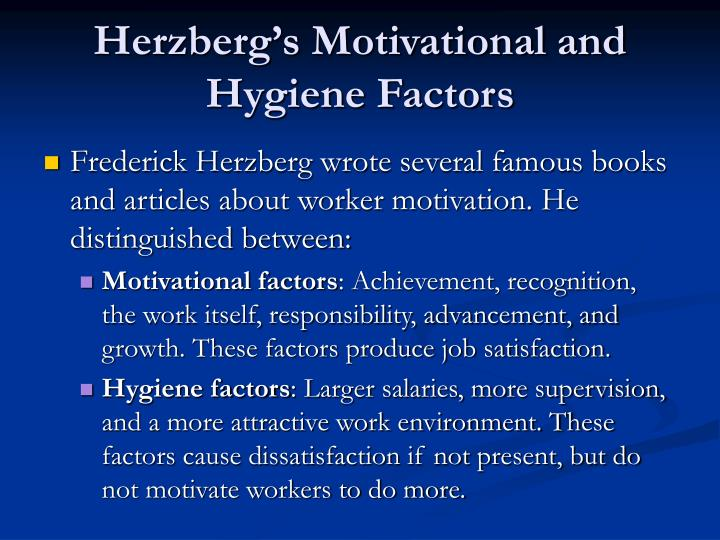 Herzberg's Motivational and Hygiene Factors