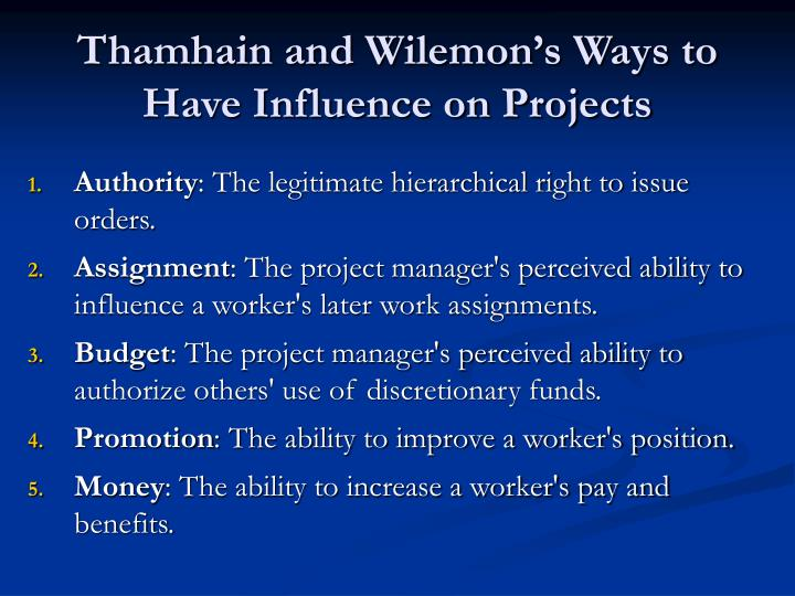 Thamhain and Wilemon's Ways to Have Influence on Projects