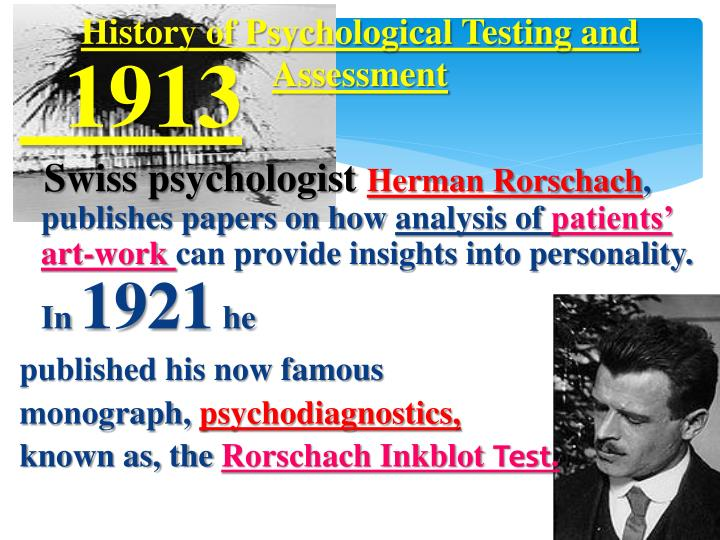 the history of psychological assessment Predicting the future of psychological assessment is itself a very dif- ficult, albeit   throughout history, psychological assessment has reflected the needs and.
