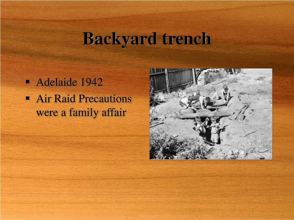 Backyard trench