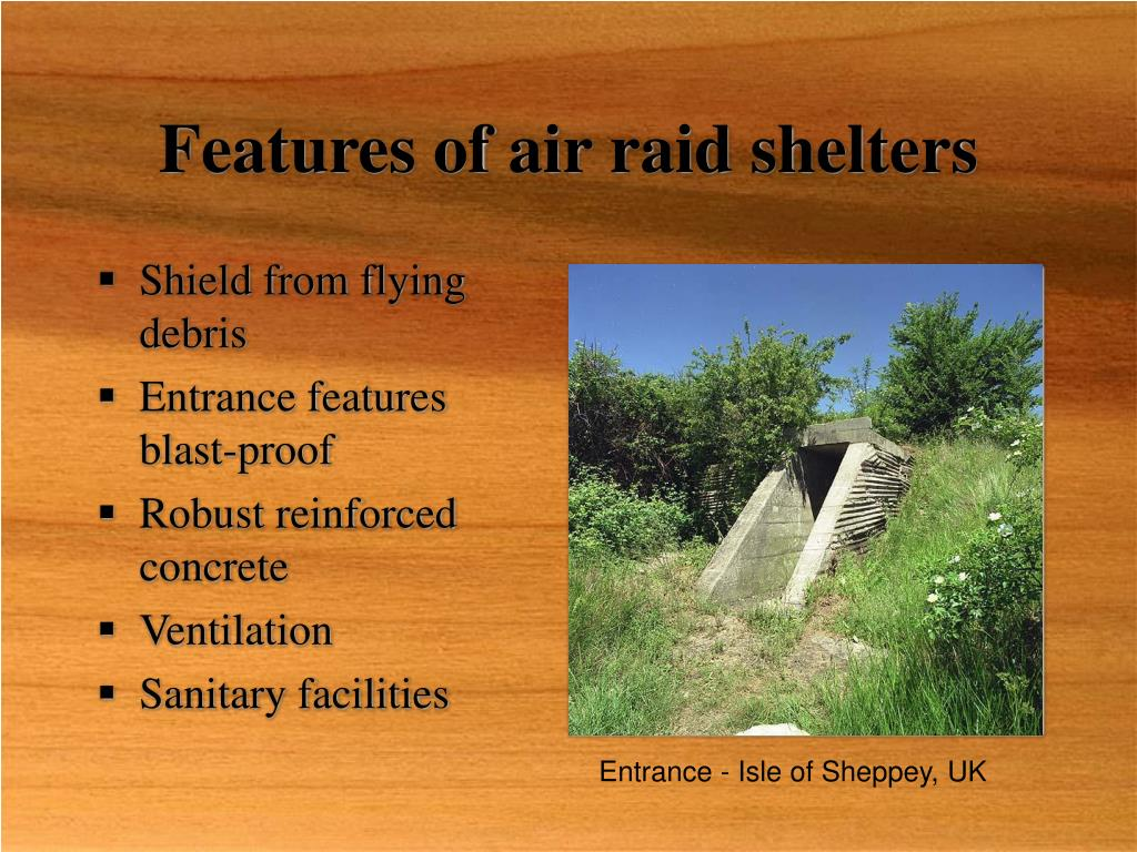 Features of air raid shelters
