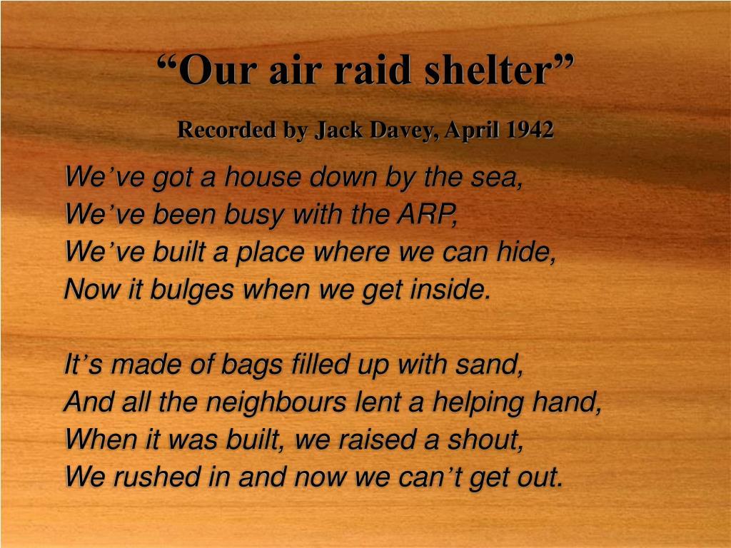 """""""Our air raid shelter"""""""