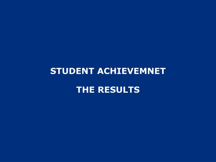 STUDENT ACHIEVEMNET