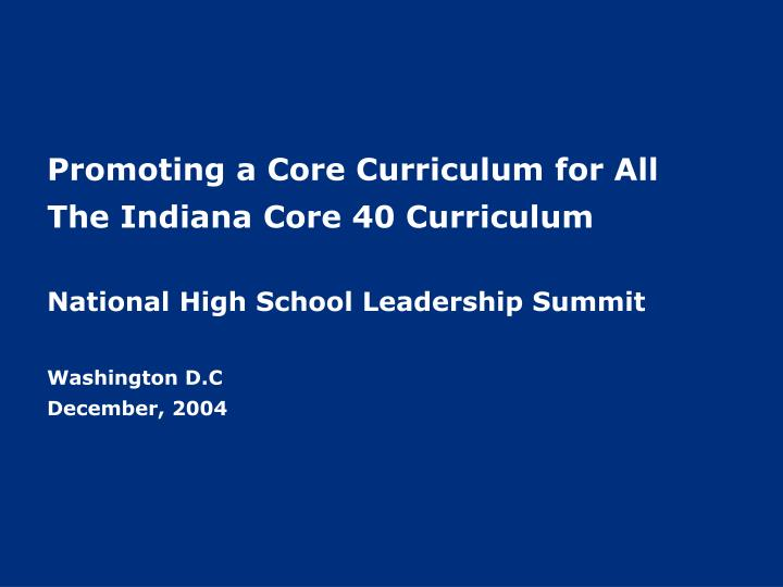 Promoting a Core Curriculum for All
