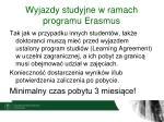 wyjazdy studyjne w ramach programu erasmus6
