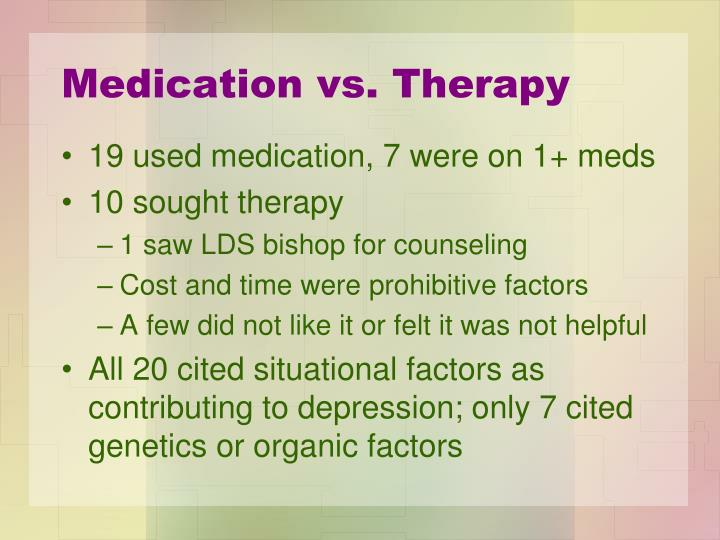 Medication vs. Therapy