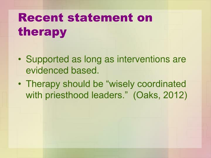 Recent statement on therapy