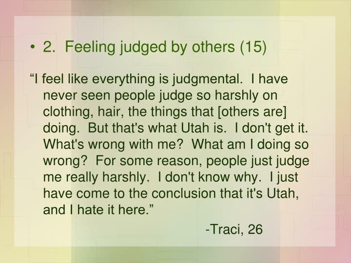 2.  Feeling judged by others (15)