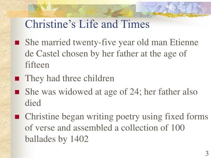 Christine's Life and Times