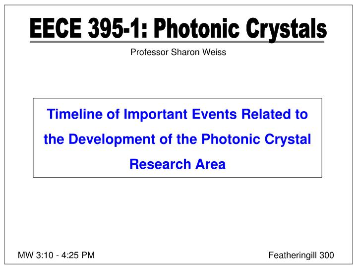 EECE 395-1: Photonic Crystals