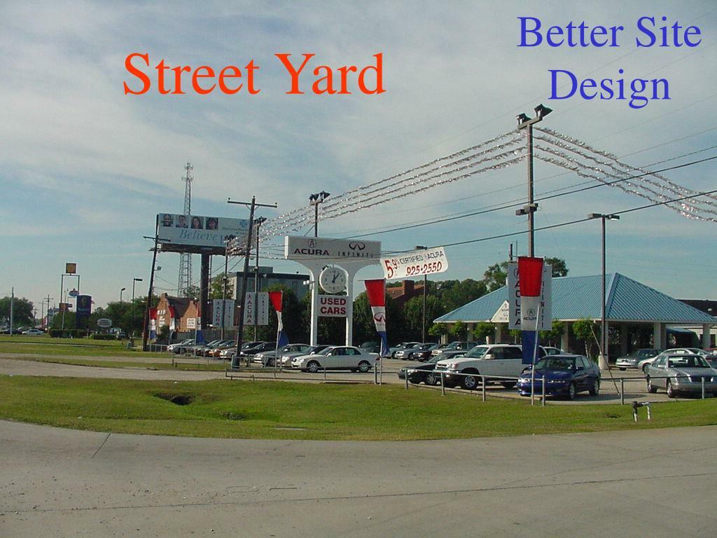 Street Yard