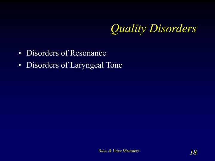 Quality Disorders