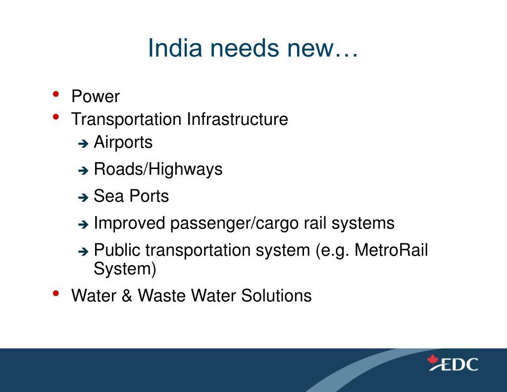 India needs new…
