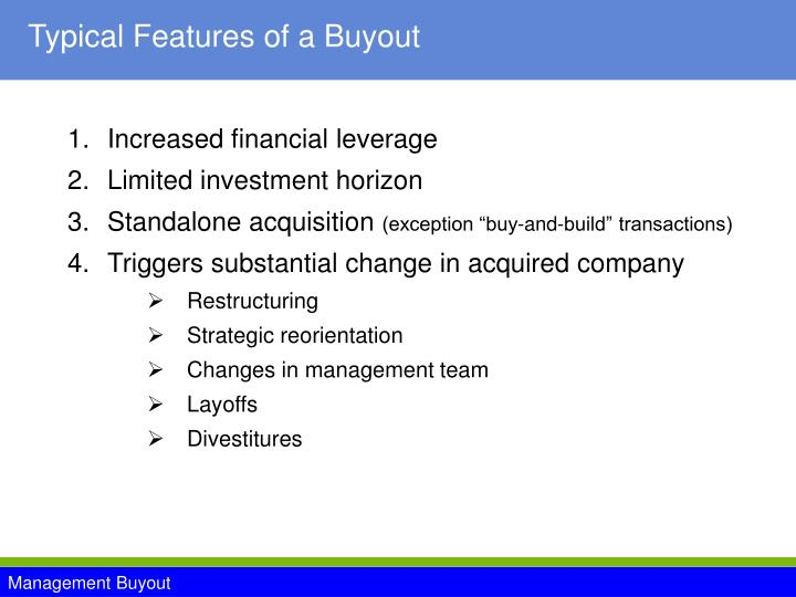 Typical Features of a Buyout