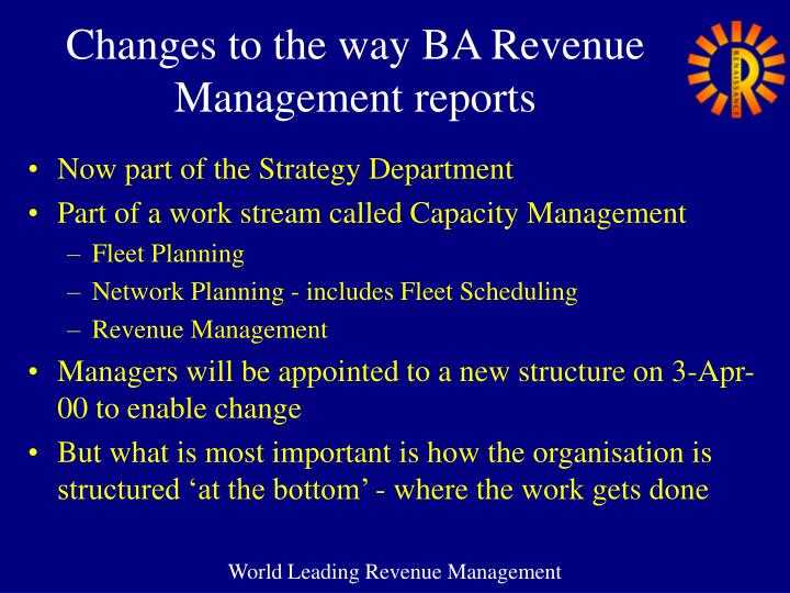 Changes to the way BA Revenue Management reports