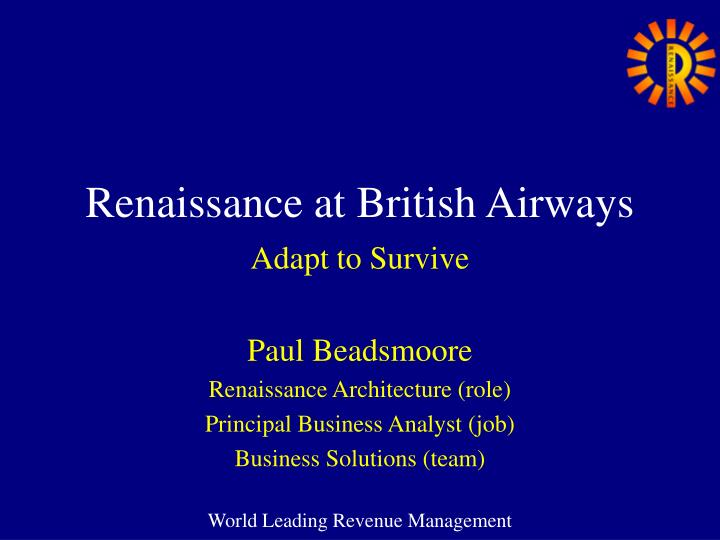 Renaissance at british airways