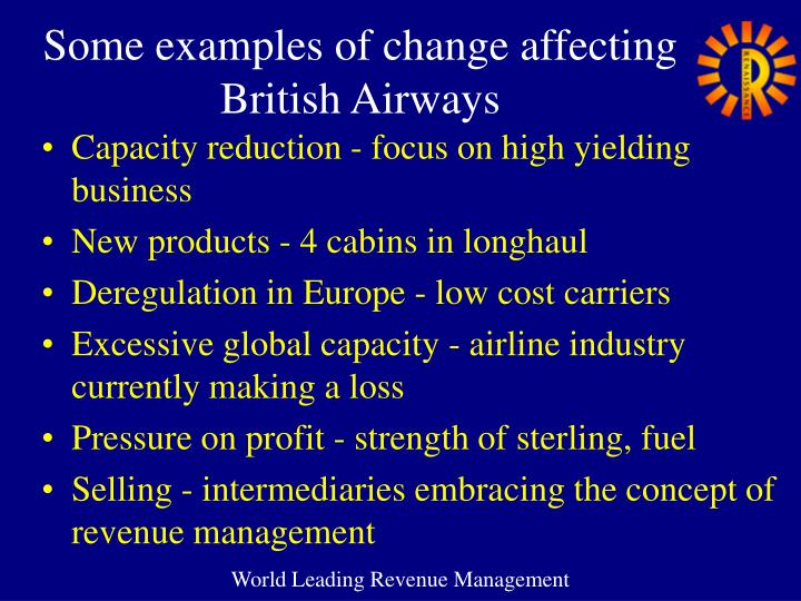 Some examples of change affecting British Airways