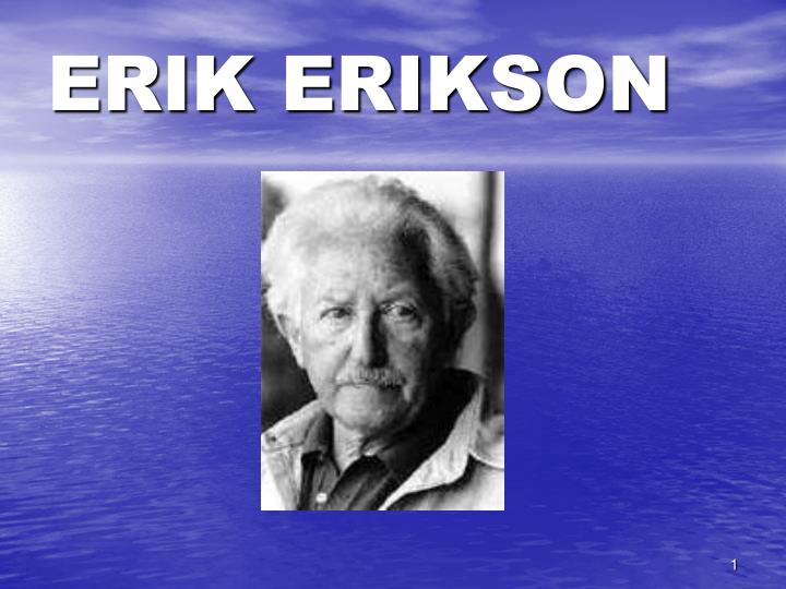 erik eriksonís theory of psychosocial stages essay Comparison of freudian and eriksonian stages of  psychosexual stages erikson's psychosocial stages (crisis  not delineate further stages.