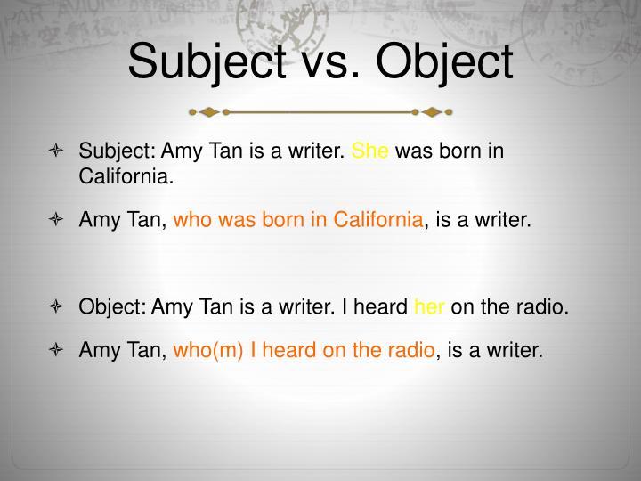 Subject vs. Object
