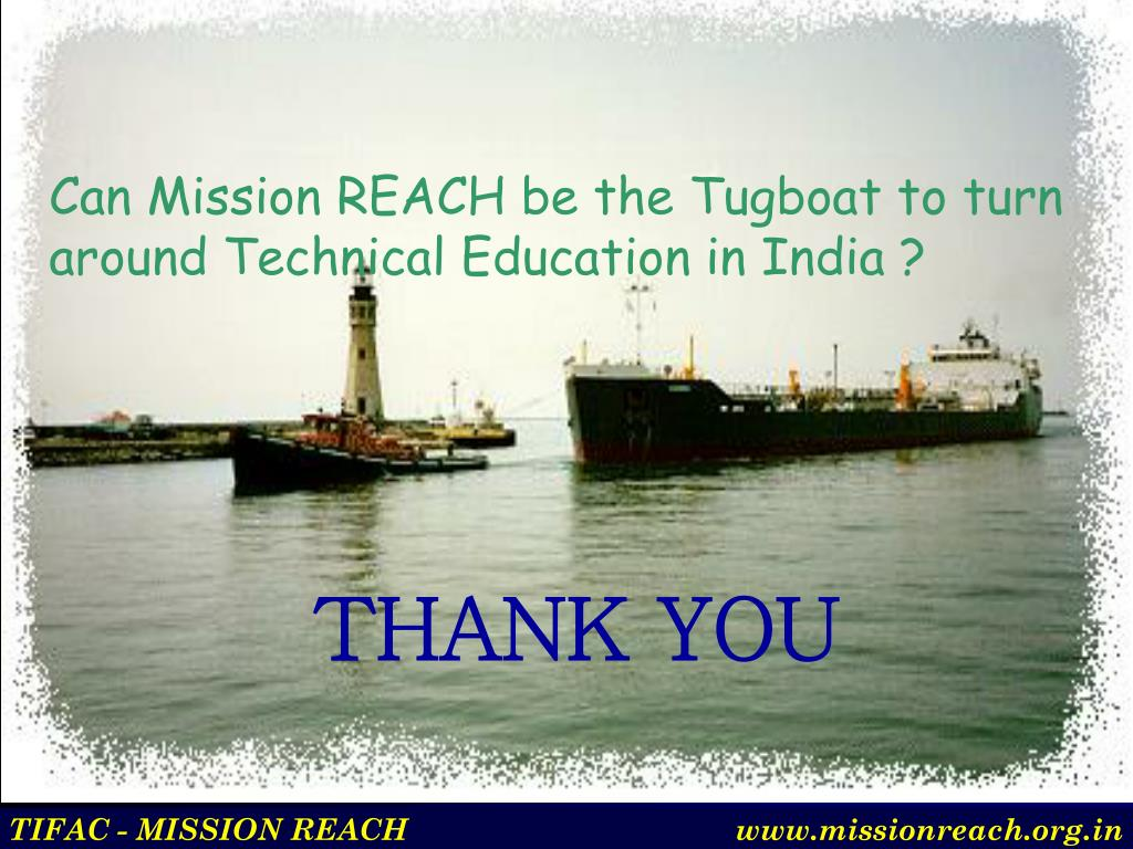 Can Mission REACH be the Tugboat to turn around Technical Education in India ?