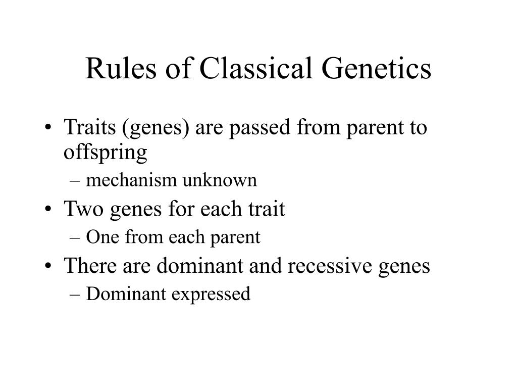 Rules of Classical Genetics