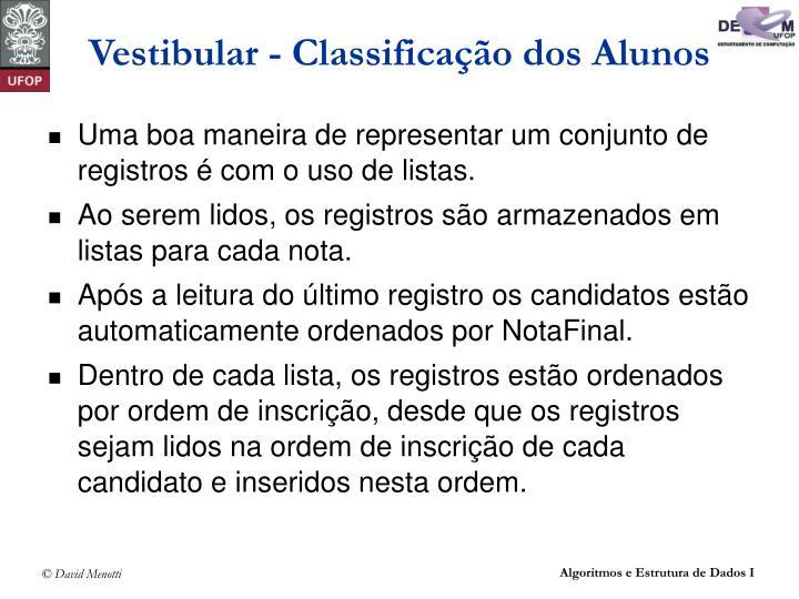 Vestibular - Classificação dos Alunos