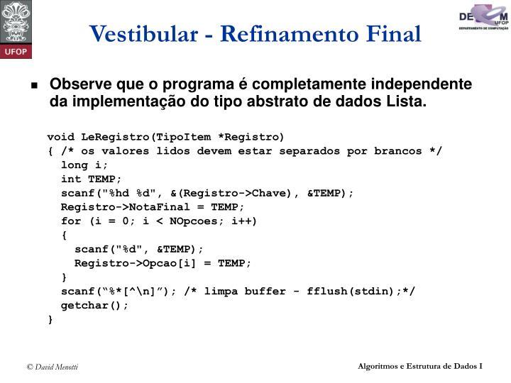 Vestibular - Refinamento Final