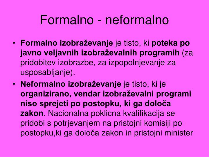 Formalno - neformalno