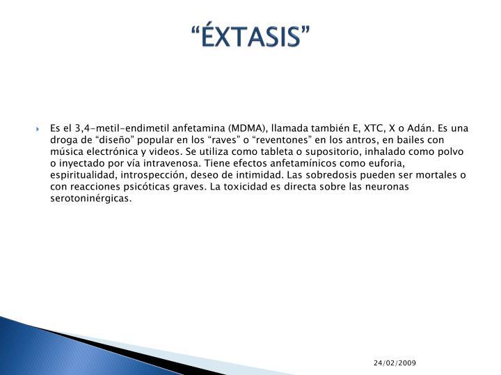 """""""ÉXTASIS"""""""