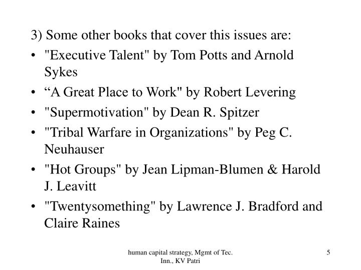 3) Some other books that cover this issues are: