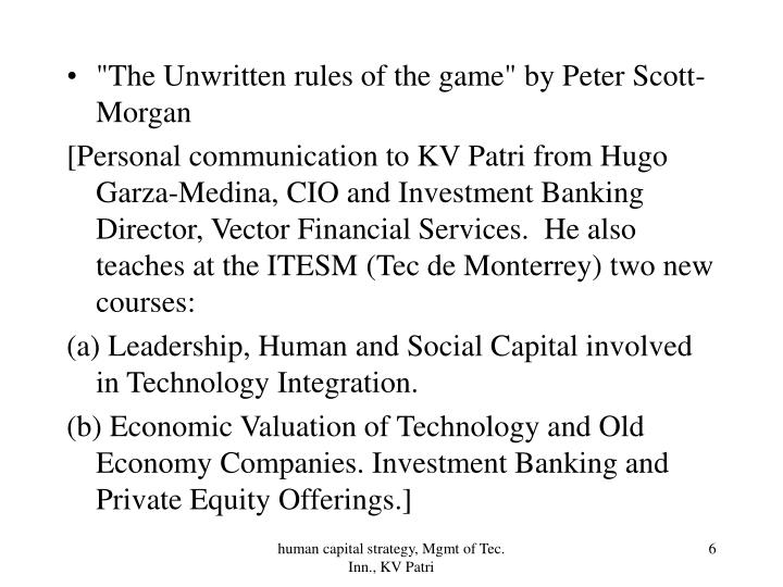 """The Unwritten rules of the game"" by Peter Scott-Morgan"
